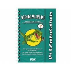 Libro Dinosaurios Los Superpreguntones Respuestas rápidas para preguntas ingeniosas VOX
