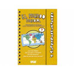 Libro El mundo mundial Los Superpreguntones Respuestas rápidas para preguntas ingeniosas VOX