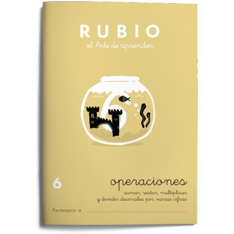 Cuaderno Rubio Operaciones nº 6 Sumar, restar, multiplicar y dividir con decimales por varias cifras