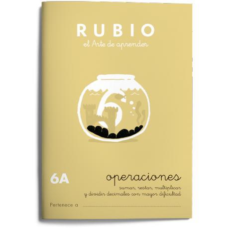 Cuaderno Rubio Matemáticas Operaciones nº 6 A Sumar, restar, multiplicar y dividir con decimales mayor dificultad